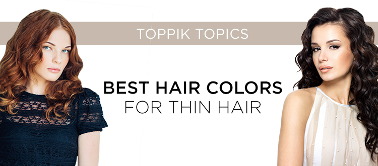 the hottest colors for thin hair