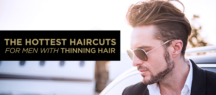 The Latest Haircuts for Thinning Hair Men